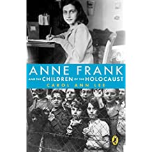 Anne Frank and the Children of the Holocaust