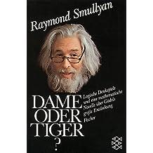 Dame oder Tiger? Logische Denkspiele und eine mathematische Novelle über Gödels große Entdeckung