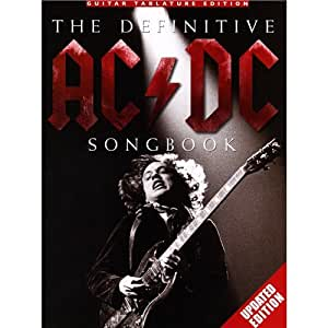 The Definitive AC/DC Songbook - Edition Mise A Jour. Partitions pour Tablature Guitare