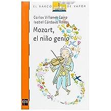 Mozart, el niño genio (Barco de Vapor Naranja)