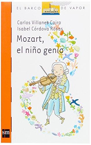 Mozart, el niño genio (Barco de Vapor Naranja) por Carlos Villanes Cairo