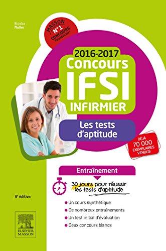 Concours Infirmier 2016-2017 - Les tests d'aptitude - Entraînement: 30 jours pour réussir l'épreuve de tests d'aptitude