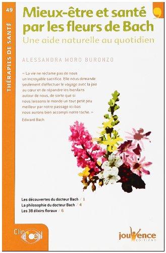 Mieux-Être et Sante par les Fleurs de Bach N.49