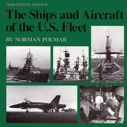 The Ships and Aircraft of the U.S. Fleet by Naval Institute Press (1984-10-01)