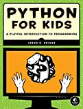 Python for Kids – A Playful Introduction to Programming