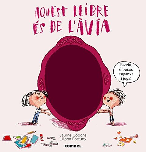 Aquest llibre és de l'àvia (El llibre de...) por Jaume Copons Ramon