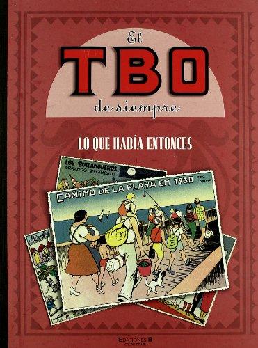 Lo que había entonces (El TBO de siempre 5) (Bruguera Clásica) por Varios autores