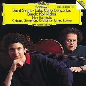 Lalo , Saint-Saëns CELLO CONCERTOS & Bruch:KOL NIDREI/ Matt Haimovitz