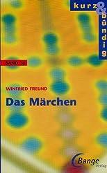 Kurz und bündig: Das Märchen - Band 16