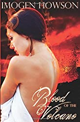 Blood of the Volcano by Imogen Howson (2012-01-03)