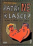 Patří NE k lásce?: milovat a zůstat sám sebou (2005)