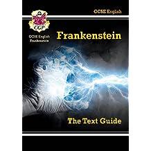 Grade 9-1 GCSE English Text Guide - Frankenstein