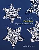 Florale Sterne: 17 Klöppelmuster in Blumenwerktechniken