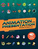 Animation and Presentation from Scratch: 4D an Augmented Reading Experience (Code It Yourself 4D)