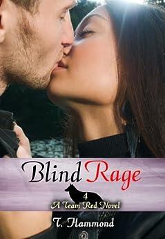 Blind Rage: Team Red, Book 4 (English Edition) di [Hammond, T.]