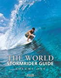 The World Stormrider Guide, Vol. 1 (Stormrider Surf Guides) by (2001-04-15)