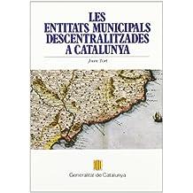 entitats municipals descentralitzades a Catalunya/Les (Població i Territori)