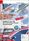 Englisch für die Berufsreifeprüfung - Hauptmodul Topics Lösungsheft