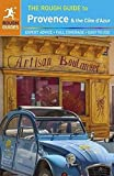 The Rough Guide to Provence & Cote d'Azur (Rough Guides)
