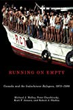 Running on Empty: Canada and the Indochinese Refugees, 1975-1980 (McGill-Queen's Studies in Ethnic History Book 41)