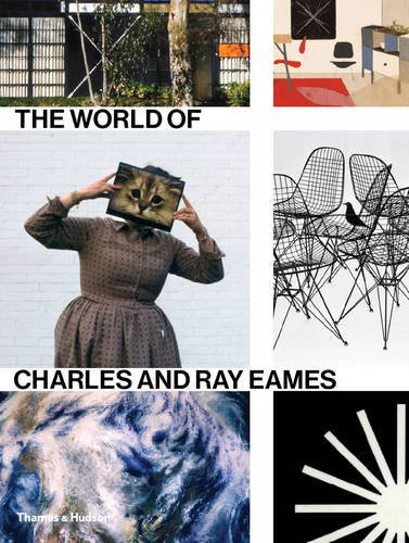 The World of Charles and Ray Eames by Catherine Ince (2015-11-02)
