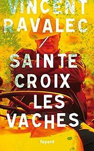 Sainte-Croix-les-Vaches : Le seigneur des Causses par Ravalec