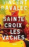 Sainte-Croix-les-Vaches par Ravalec