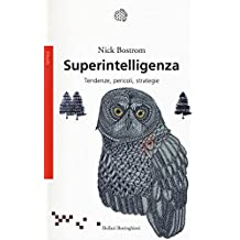 Superintelligenza. Tendenze, pericoli, strategie