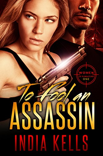 To Fool an Assassin: Women of Purgatory 1 (English Edition)