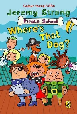 [(Where's That Dog?: Where's That Dog?)] [ By (author) Jeremy Strong, Illustrated by Ian Cunliffe ] [May, 2004]