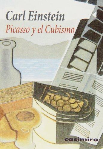 Picasso Y El Cubismo (Historia (casimiro))