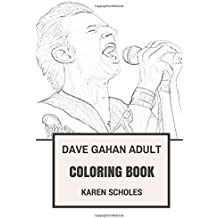Dave Gahan Adult Coloring Book: Depeche Mode Vocalist and Cyberpunk Icon, Synth Pop Godfather Dave Gahan Inspired Adult Coloring Book