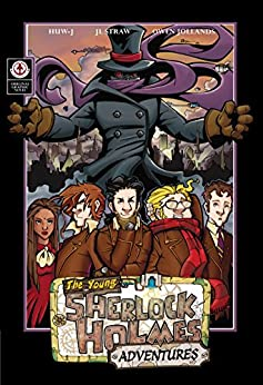 The Young Sherlock Holmes Adventures: Comic book by [J, Huw]