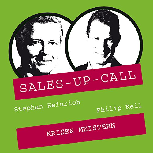 Krisen meistern: Sales-up-Call