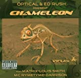 Songtexte von Ed Rush & Optical - Chameleon