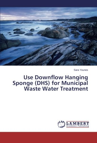 Use Downflow Hanging Sponge (Dhs) for Municipal Waste Water Treatment