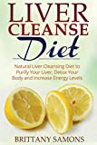 Liver Cleanse Diet: Natural Liver Cleansing Diet to - Best Reviews Guide