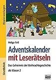 Adventskalender mit Leserätseln: Das Geheimnis der Weihnachtsgeschichte ab Klasse 2. Kopiervorlagen