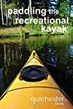paddling the recreational kayak