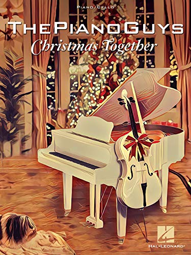 The Piano Guys - Christmas Together Songbook: Piano Solo with Optional Cello (English Edition)
