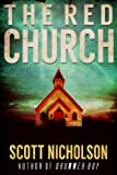 The Red Church by Scott Nicholson