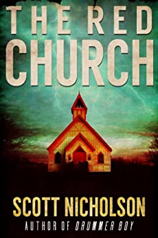 The Red Church: A Supernatural Thriller (Sheriff Littlefield Books Book 1) (English Edition) von [Nicholson, Scott]