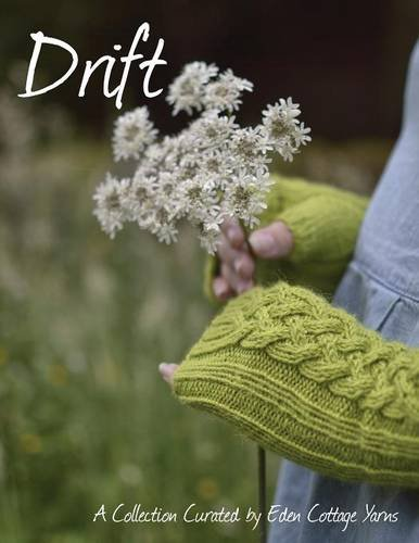 Drift: A Collection Curated by Eden Cottage Yarns