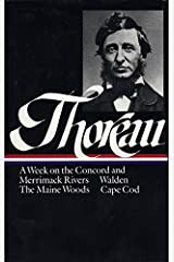 Henry David Thoreau: A Week on the Concord and Merrimack Rivers / Walden (Library of America) Hardcover