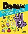 Dobble - Mon super cahier de jeux par Lebrun