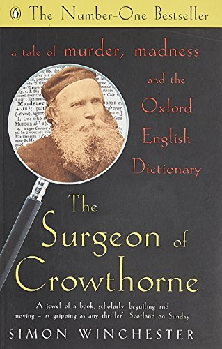 the-surgeon-of-crowthorne-a-tale-of-murder-madness-and-the-oxford-english-dictionary