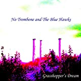 Grasshopper's Dream