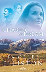 Chasing the Dream (Montana Skies Series #3) by Paige Lee Elliston (2006-09-01)