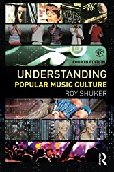 Understanding Popular Music Culture by Roy Shuker (2012-12-01)