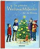 Die schönsten Weihnachtslieder für die Kleinen (Grosse Vorlesebücher)